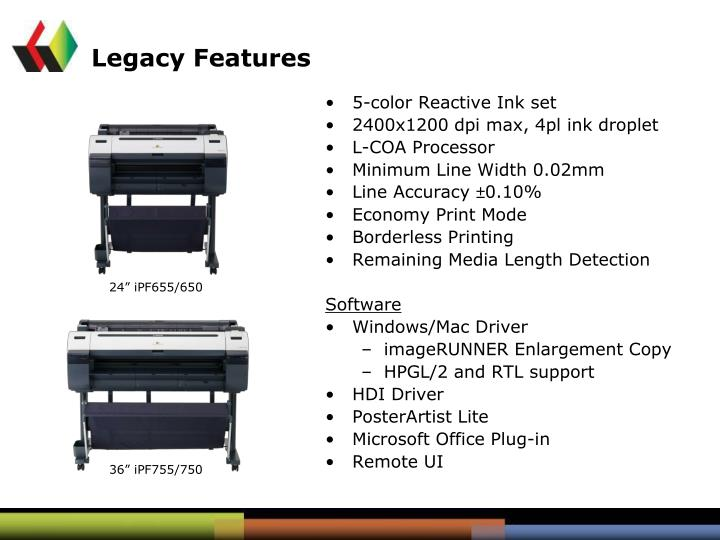 Legacy Features