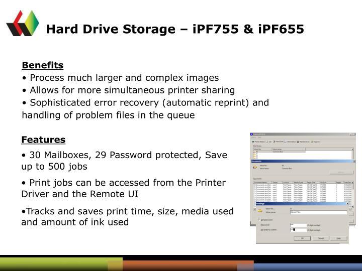 Hard Drive Storage – iPF755 & iPF655
