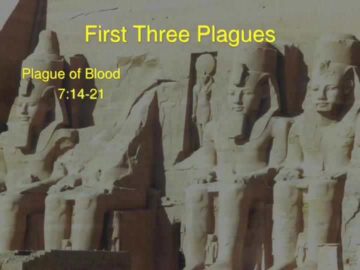First three plagues