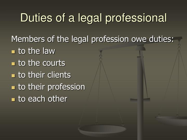 Duties of a legal professional