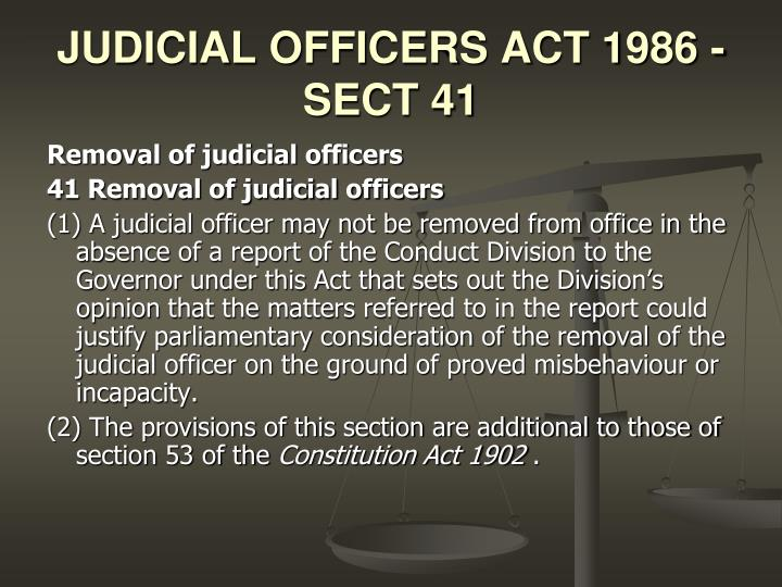 JUDICIAL OFFICERS ACT 1986 - SECT 41