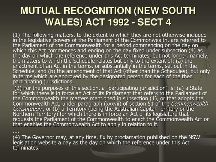 MUTUAL RECOGNITION (NEW SOUTH WALES) ACT 1992 - SECT 4