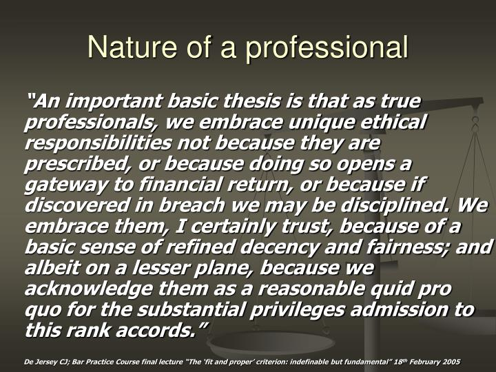 Nature of a professional
