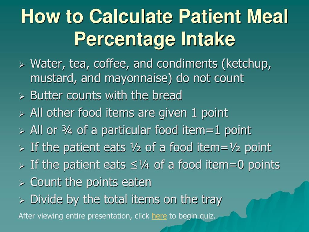 How to Calculate Patient Meal Percentage Intake