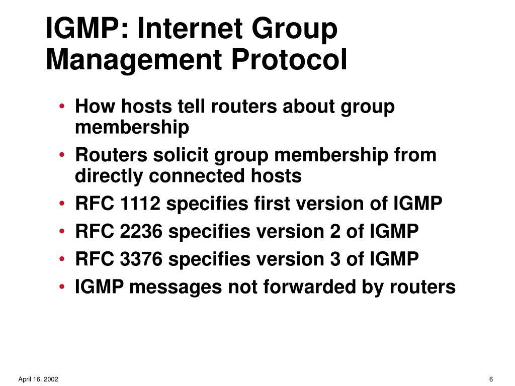 IGMP: Internet Group Management Protocol