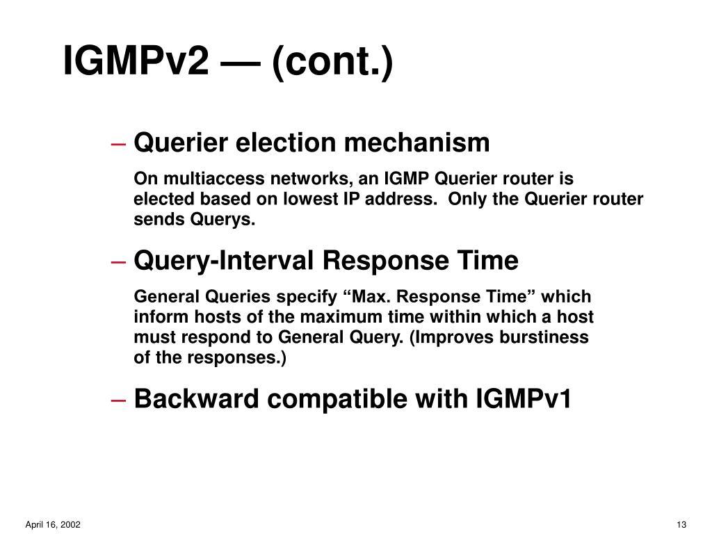 IGMPv2 — (cont.)