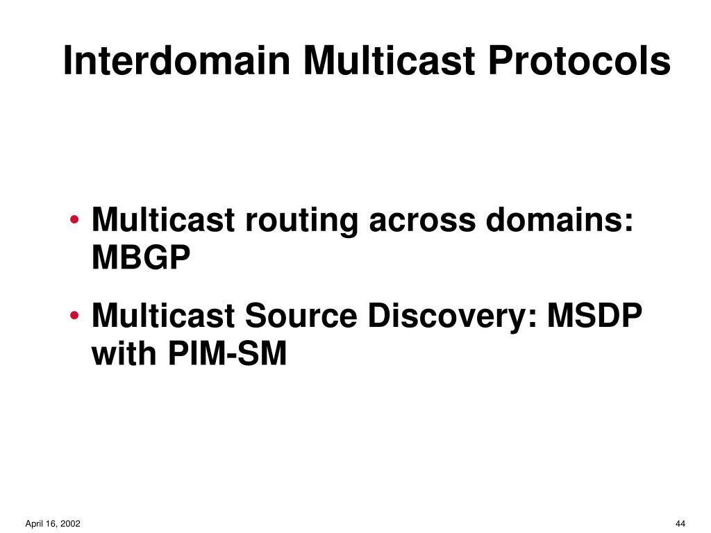 Interdomain Multicast Protocols