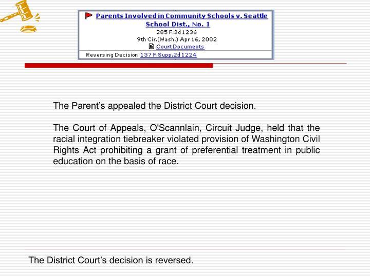 The Parent's appealed the District Court decision.