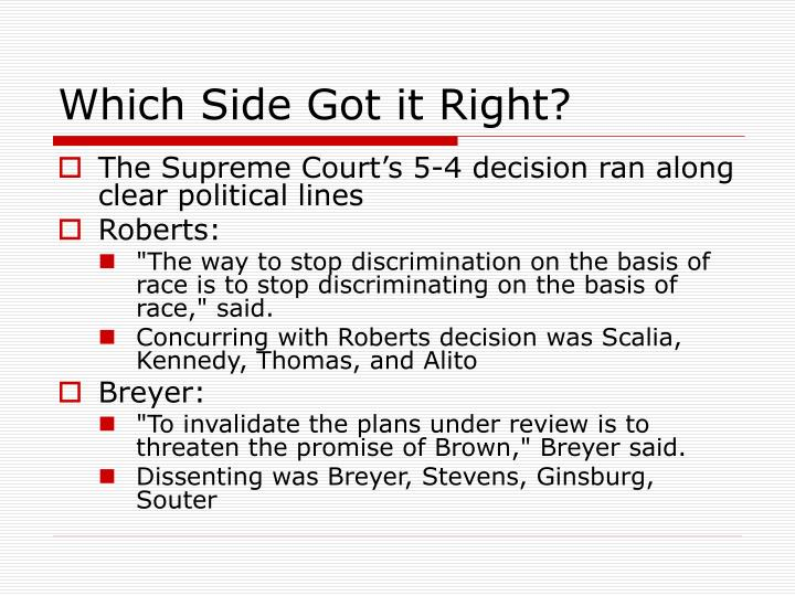 Which Side Got it Right?