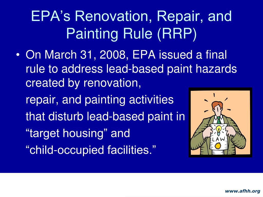 EPA's Renovation, Repair, and Painting Rule (RRP)