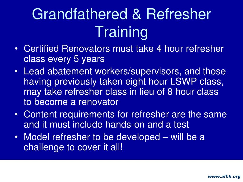 Grandfathered & Refresher Training