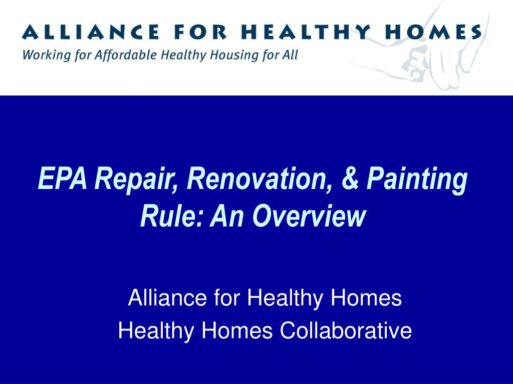 EPA Repair, Renovation, & Painting Rule: An Overview