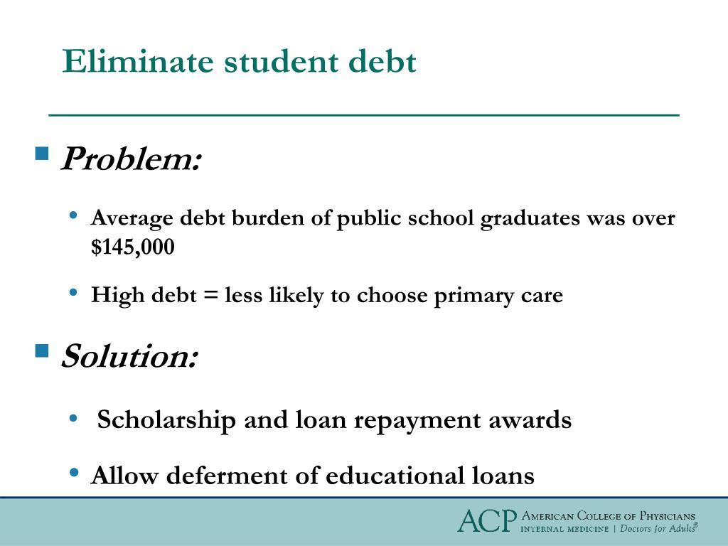 Eliminate student debt
