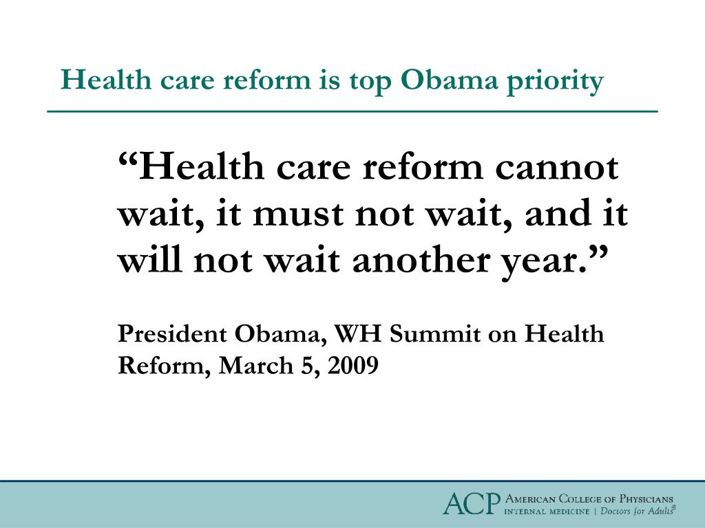 Health care reform is top Obama priority
