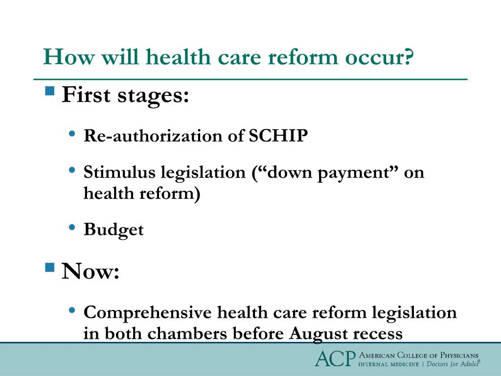How will health care reform occur?