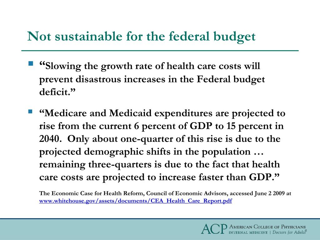 Not sustainable for the federal budget