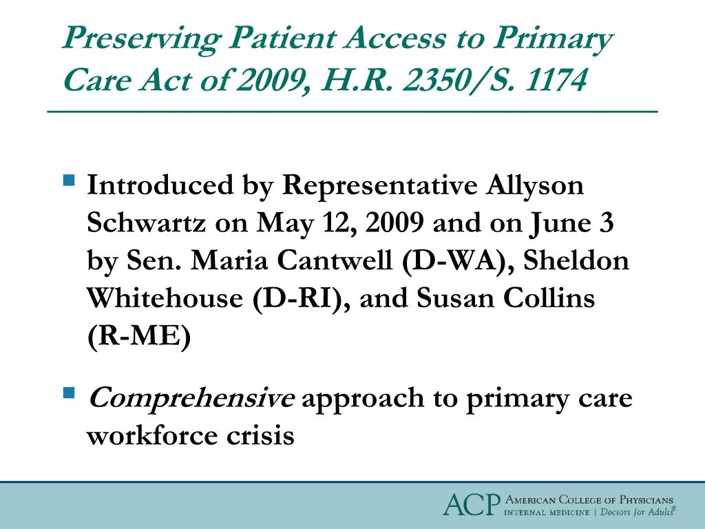 Preserving Patient Access to Primary Care Act of 2009, H.R. 2350/S. 1174
