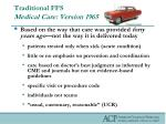 traditional ffs medical care version 1965