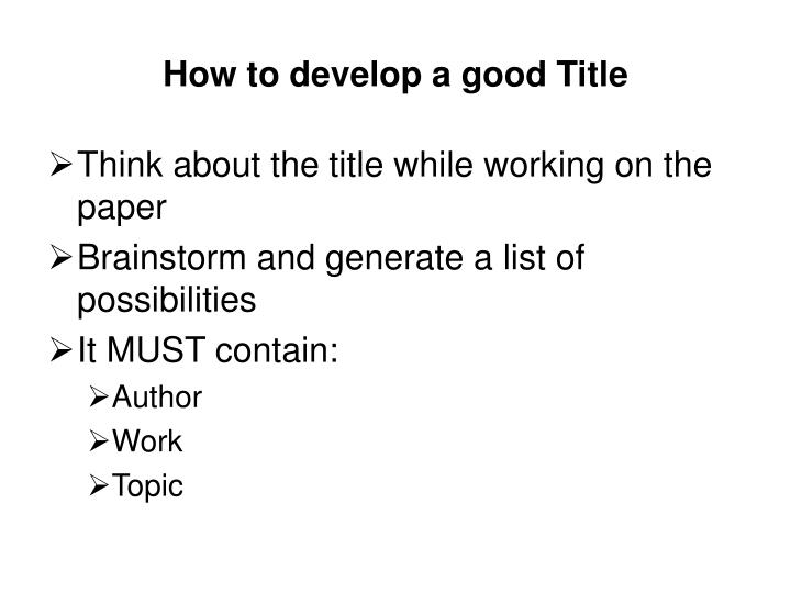 How to develop a good title