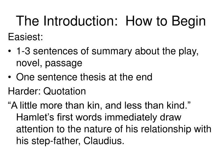 The Introduction:  How to Begin