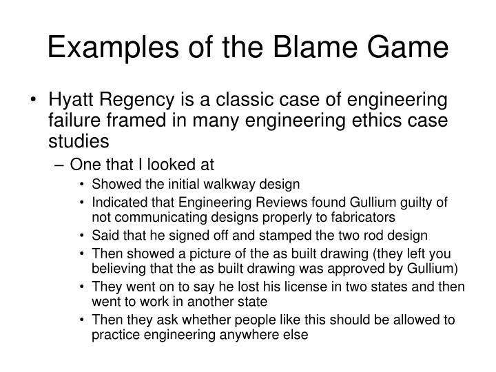 Examples of the Blame Game