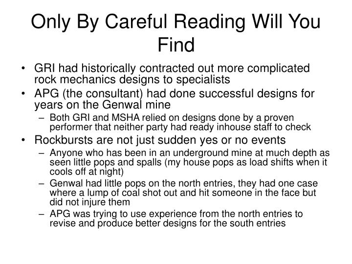 Only By Careful Reading Will You Find