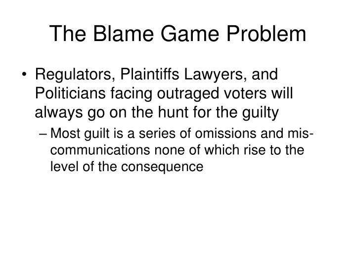 The Blame Game Problem