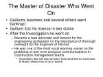 the master of disaster who went on