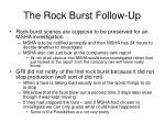 the rock burst follow up