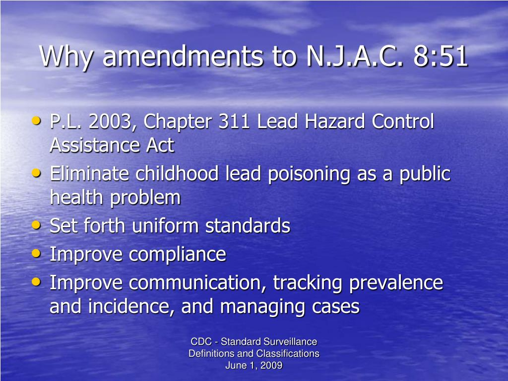 Why amendments to N.J.A.C. 8:51
