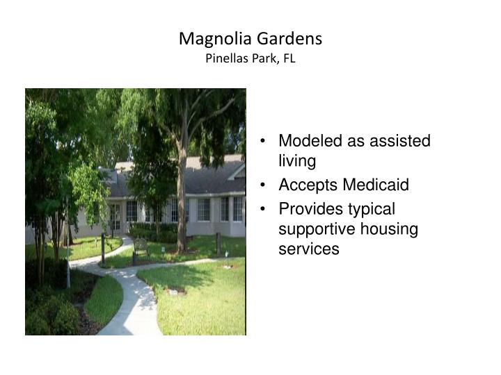 Modeled as assisted living