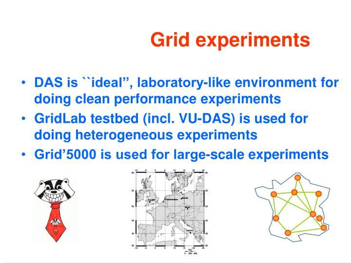 Grid experiments