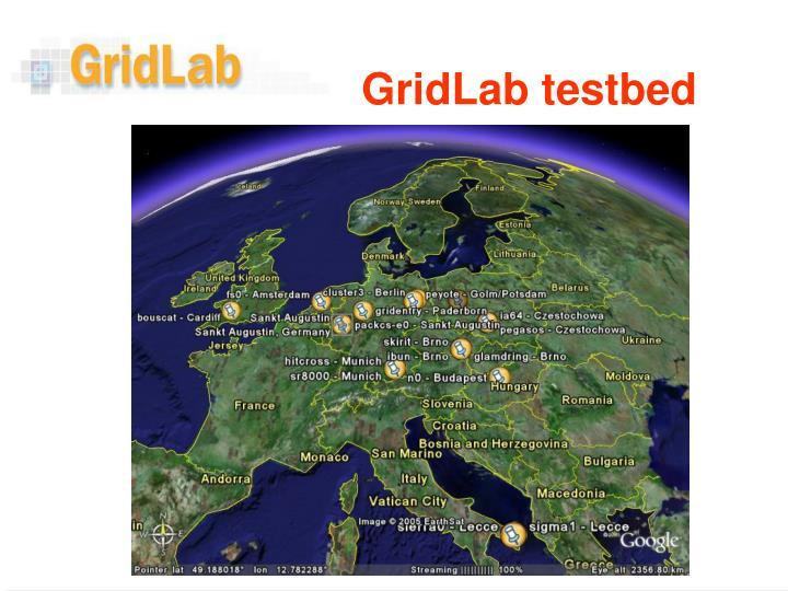 GridLab testbed