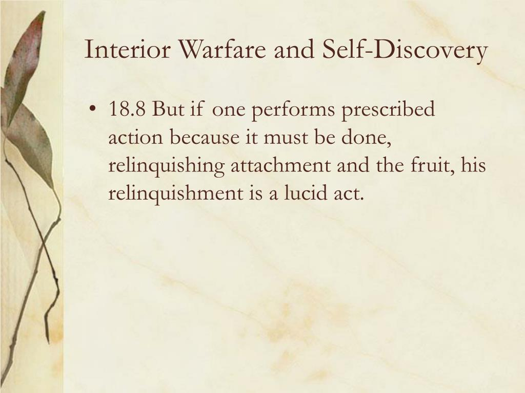 Interior Warfare and Self-Discovery