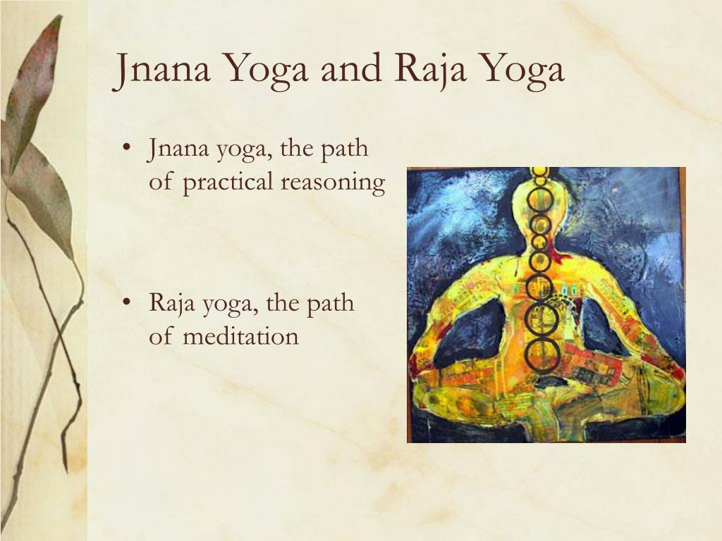Jnana Yoga and Raja Yoga