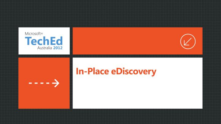 In-Place eDiscovery