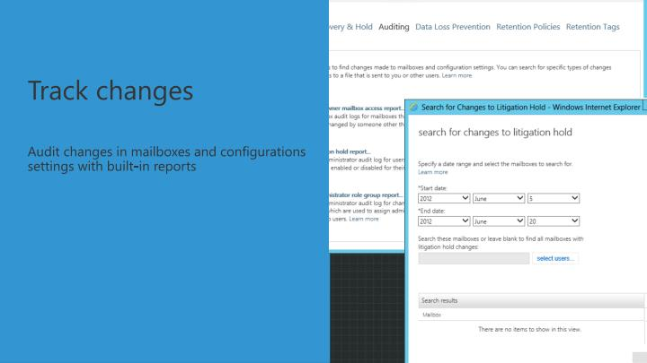 Audit changes in mailboxes and configurations settings with built-in reports