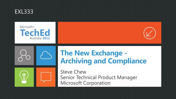 The new exchange archiving and compliance