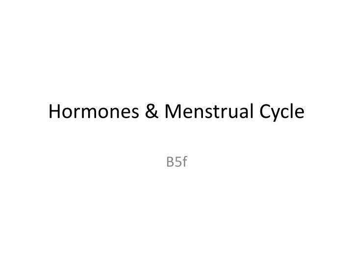 Hormones menstrual cycle