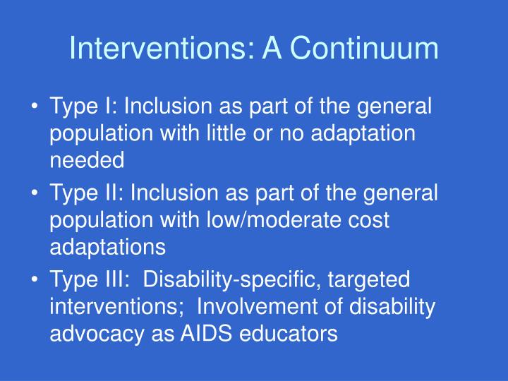 Interventions: A Continuum