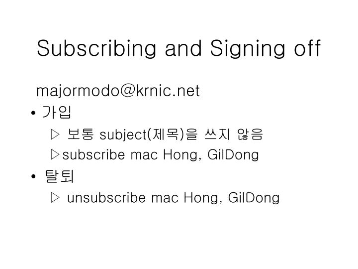 Subscribing and Signing off