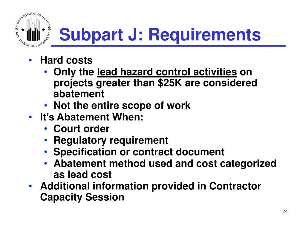 Subpart J: Requirements