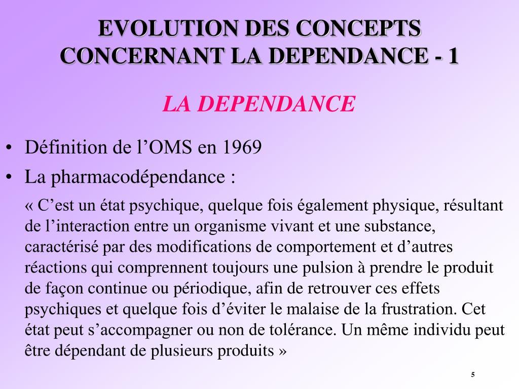 EVOLUTION DES CONCEPTS CONCERNANT LA DEPENDANCE - 1