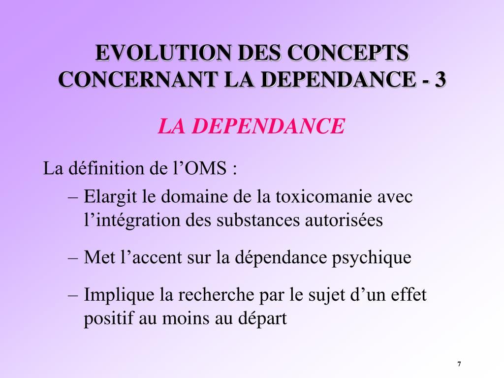 EVOLUTION DES CONCEPTS CONCERNANT LA DEPENDANCE - 3