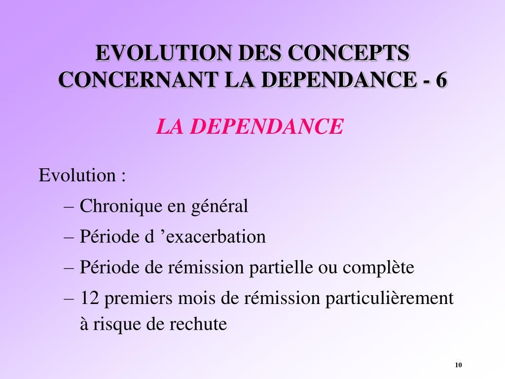 EVOLUTION DES CONCEPTS CONCERNANT LA DEPENDANCE - 6