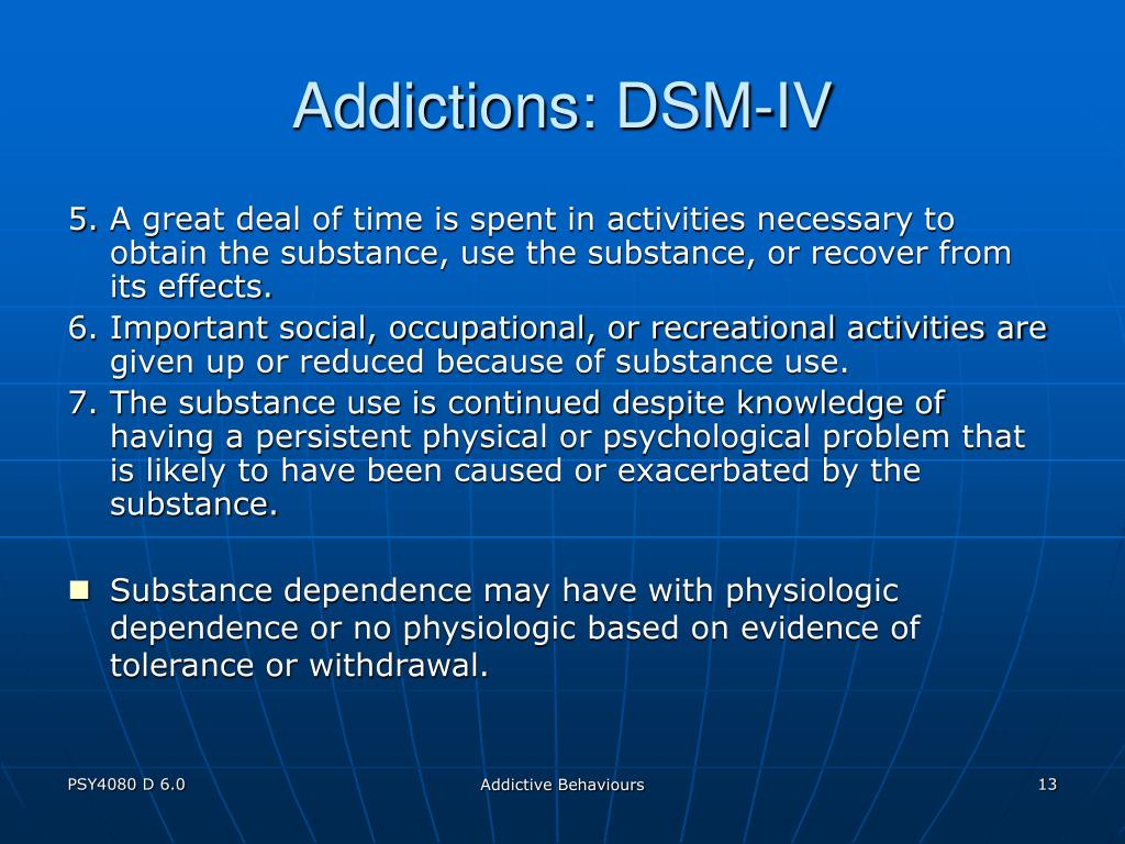 Addictions: DSM-IV
