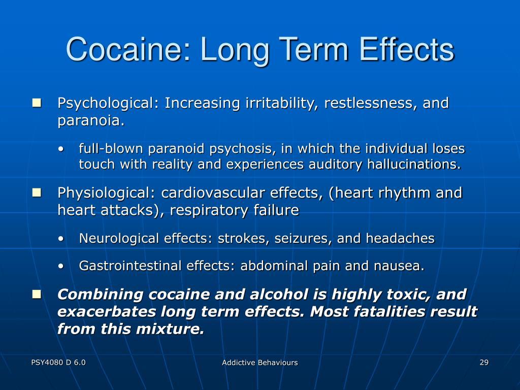 Cocaine: Long Term Effects