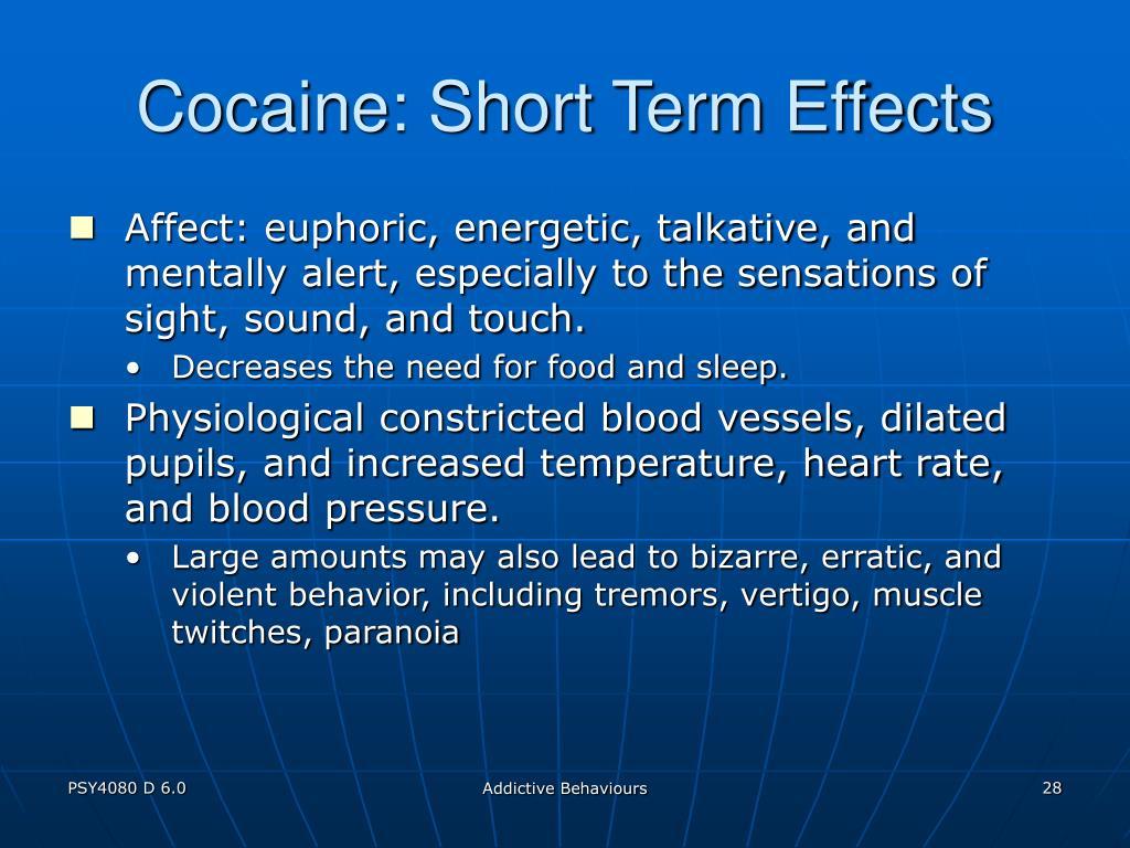 Cocaine: Short Term Effects