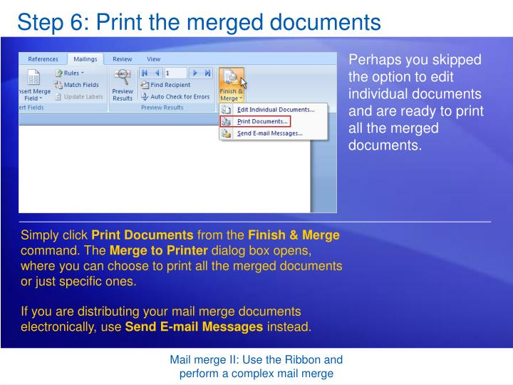 Step 6: Print the merged documents