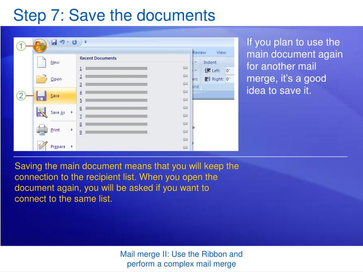 Step 7: Save the documents